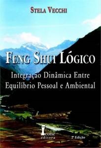 Feng Shui Lógico Stela Vecchi Ícone Editora, 2ª ed.