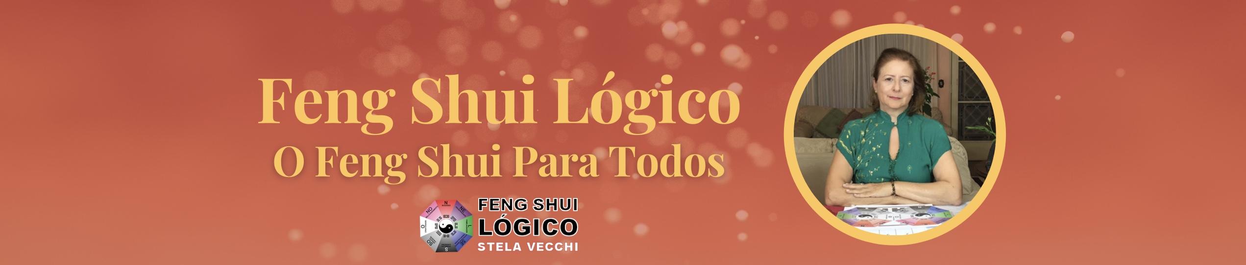 Feng Shui Lógico – Método Solar  Stela Vecchi